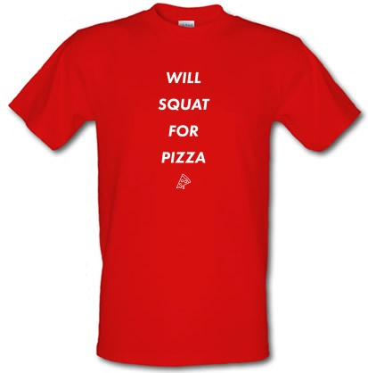 CHEAP Will Squat For Pizza male t-shirt. 3697959235  Novelty T-Shirts