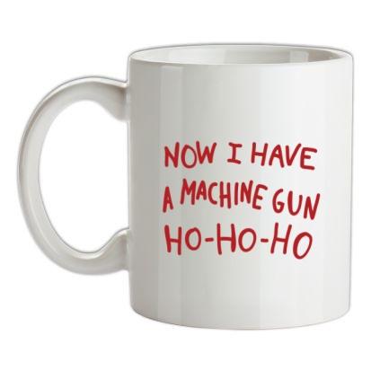 CHEAP Now I Have A Machine Gun Ho-Ho-Ho mug. 24074191073  Novelty T-Shirts