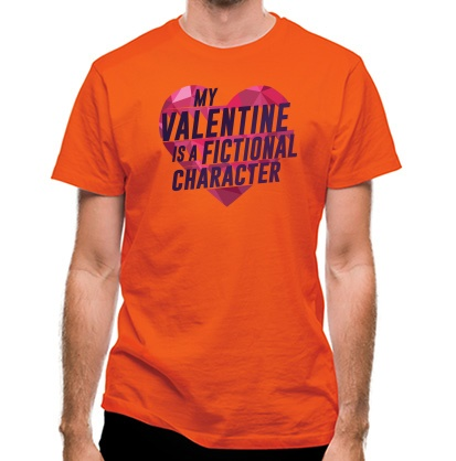 CHEAP My Valentine Is A Fictional Character classic fit. 25414495915  Novelty T-Shirts