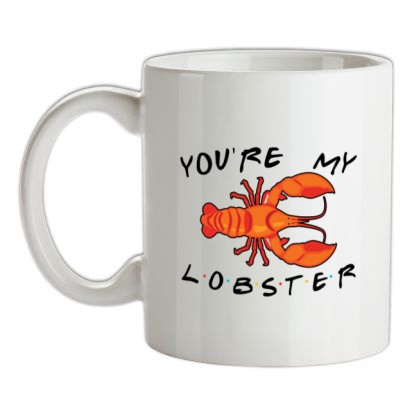 CHEAP You're My Lobster mug. 24074195225  Novelty T-Shirts