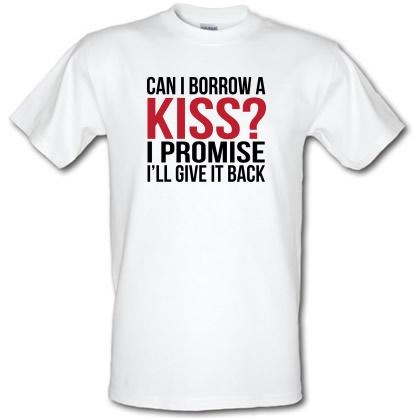 CHEAP Can I Borrow A Kiss male t-shirt. 3792432267  Novelty T-Shirts
