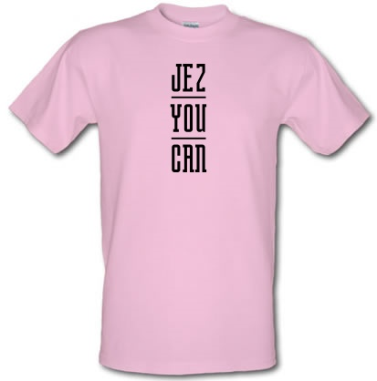 CHEAP Jez You Can male t-shirt. 12571843415  Novelty T-Shirts
