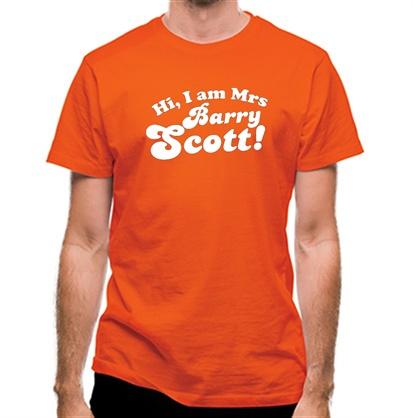 CHEAP Hi I am Mrs Barry Scott classic fit. 25414495741  Novelty T-Shirts