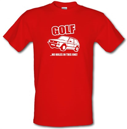 Golf...No Holes In This One! male t-shirt.