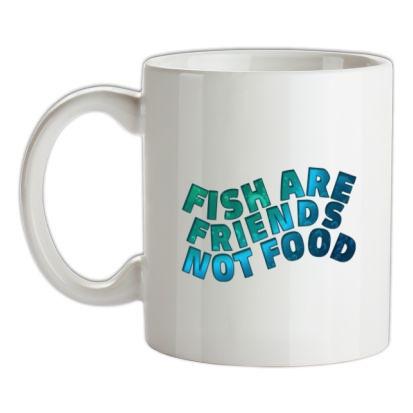Fish Are Friends Not Food mug.