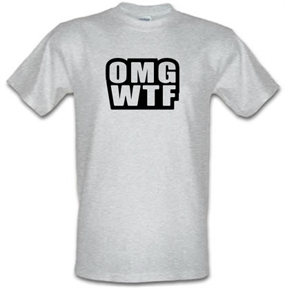 OMG WTF male t-shirt.