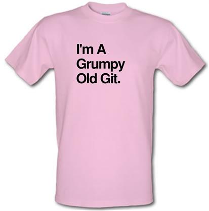 Im A Grumpy Old Git male tshirt.