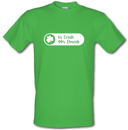 1% Irish 99% Drunk male t-shirt.