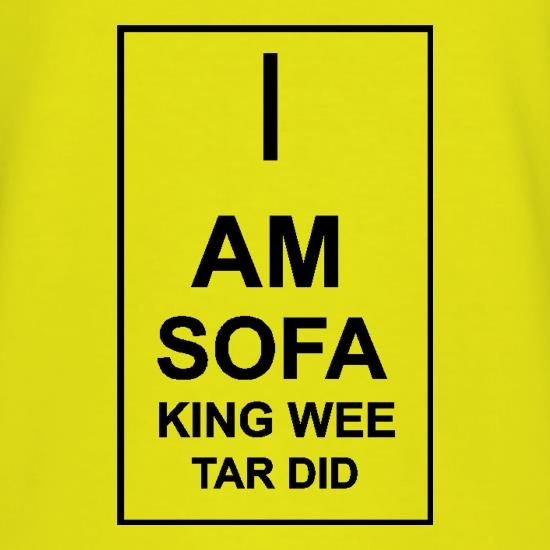 Sofa King To Ol: I Am Sofa King Wee Tar Did T Shirt By CharGrilled