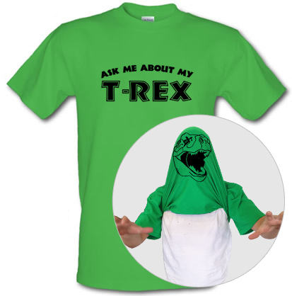 best service 05b41 8d53c Ask Me About My T-rex T Shirt By CharGrilled