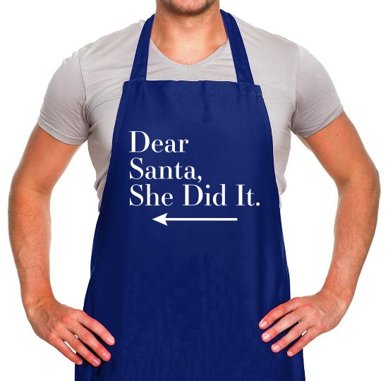 Dear Santa, She Did It (Left Arrow) Apron