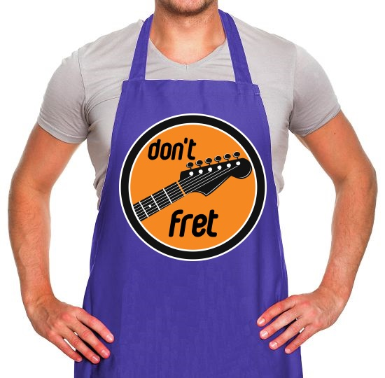 Don't Fret Apron