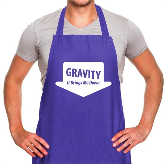 Gravity It Brings Me Down Apron