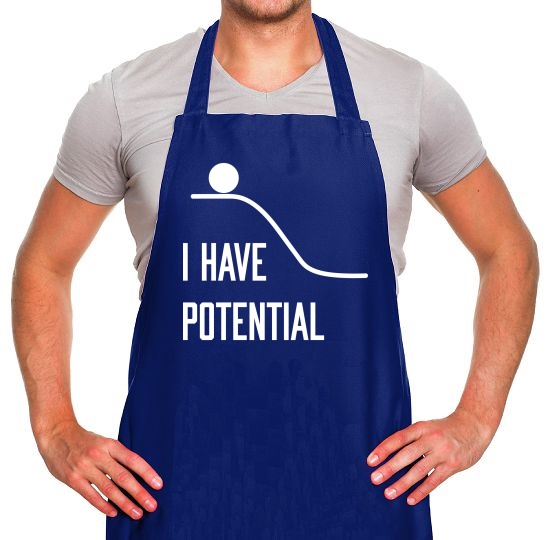 I Have Potential Apron
