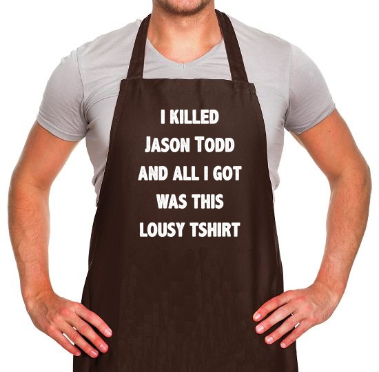 I Killed Jason Todd Apron