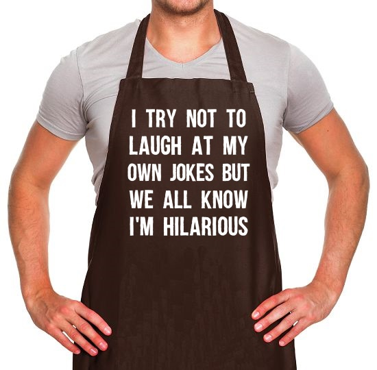 I Try Not To Laugh At My Own Jokes Apron