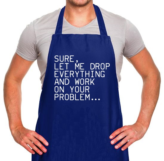 Let Me Work On Your Problem Apron