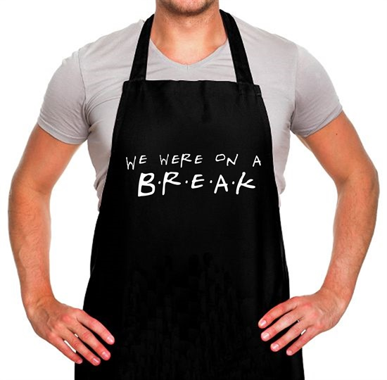 We Were On A Break! Apron