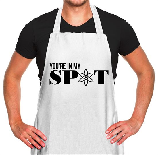 You're in my spot Apron