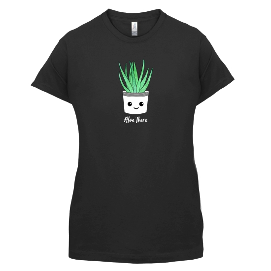 Aloe There t-shirts for ladies