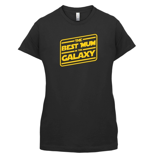 Best Mum In The Galaxy t-shirts for ladies