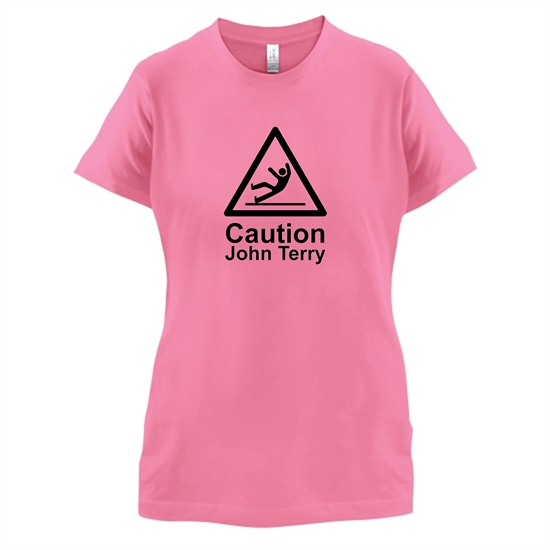 Caution John Terry t-shirts for ladies