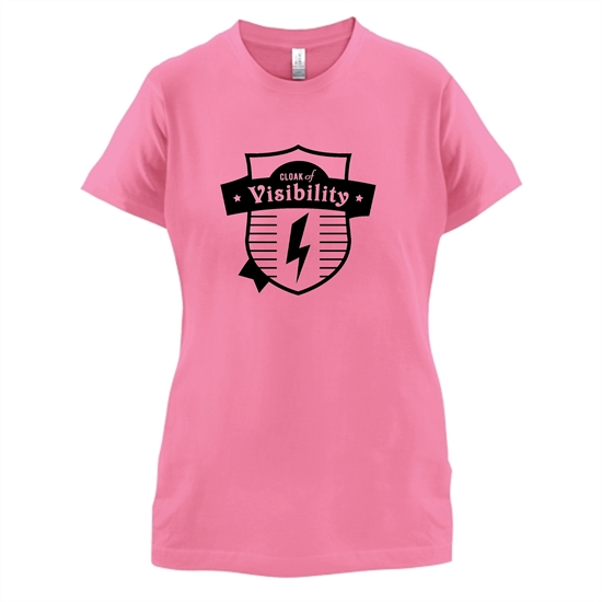 Cloak Of Visibility t-shirts for ladies