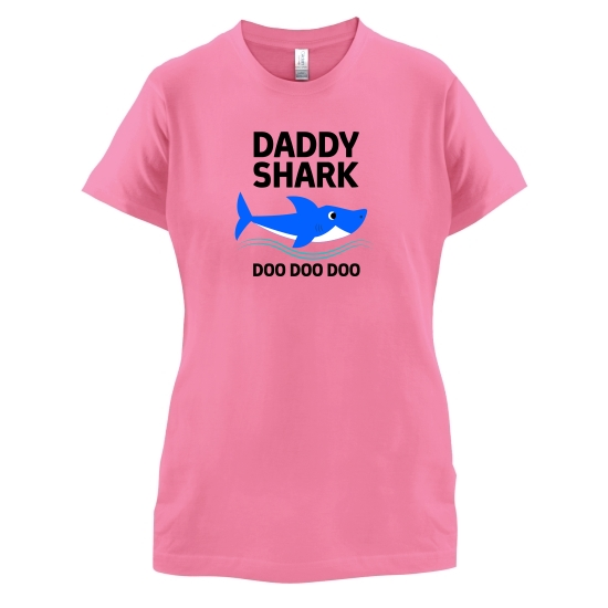 Daddy Shark t-shirts for ladies