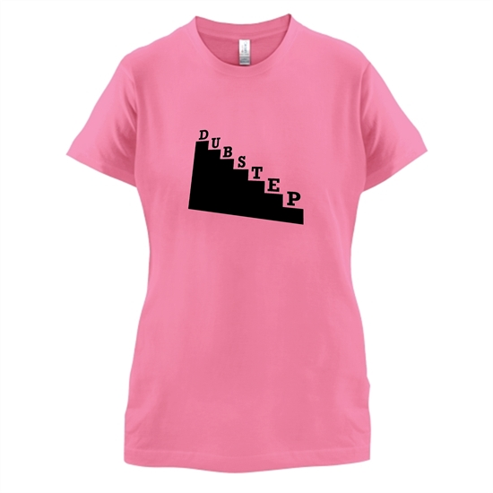 Dubstep t-shirts for ladies