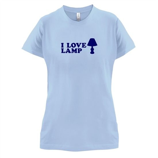 I Love Lamp t-shirts for ladies