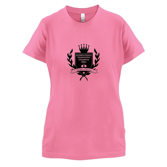 International Teabagging Champion t-shirts for ladies