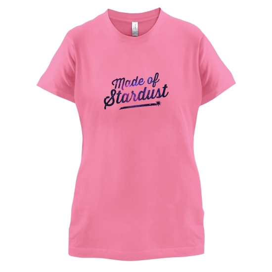 Made Of Stardust t-shirts for ladies