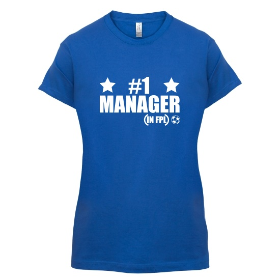Number 1 FPL Manager t-shirts for ladies