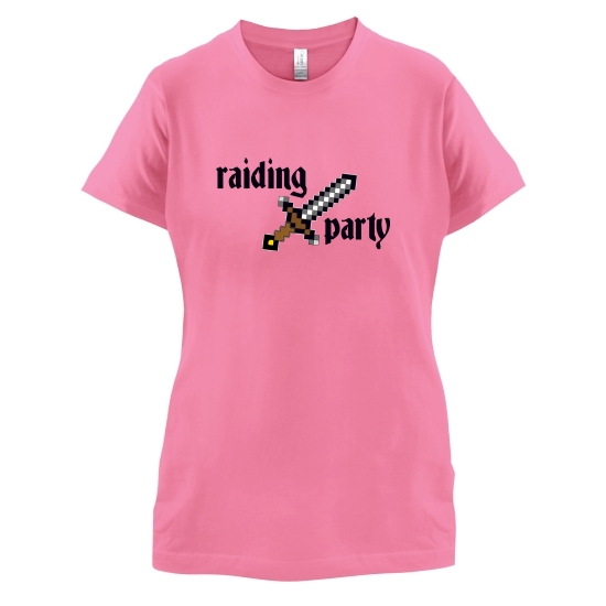 Raiding Party t-shirts for ladies