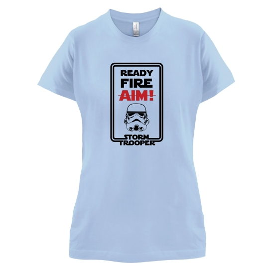 Ready Fire Aim t-shirts for ladies