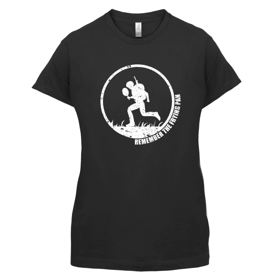 Remember the Frying Pan t-shirts for ladies