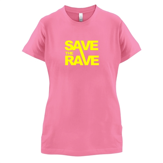 Save The Rave t-shirts for ladies