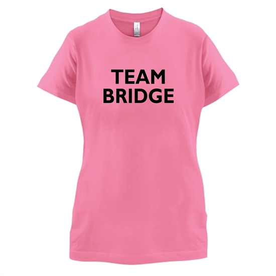 Team Bridge t-shirts for ladies