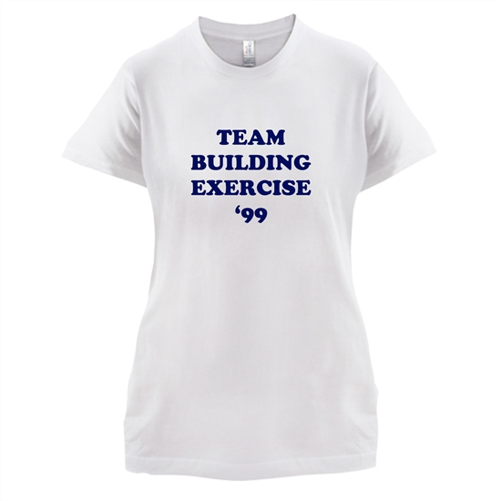 Team Building Exercise '99 t-shirts for ladies