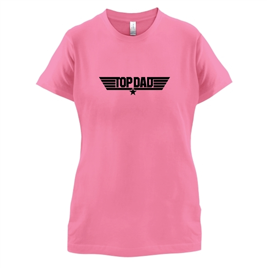 Top Dad t-shirts for ladies