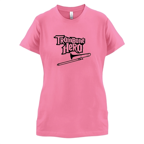 Trombone Hero t-shirts for ladies