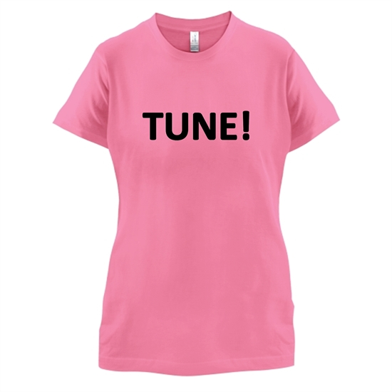 Tune! t-shirts for ladies