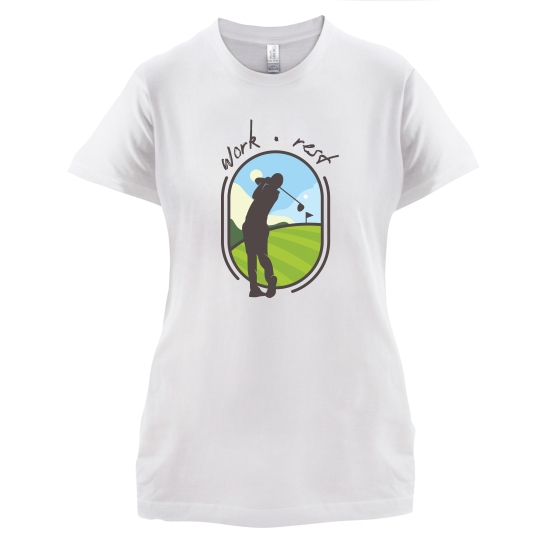 Work Rest Golf t-shirts for ladies