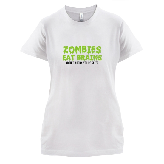 Zombies Eat Brains t-shirts for ladies