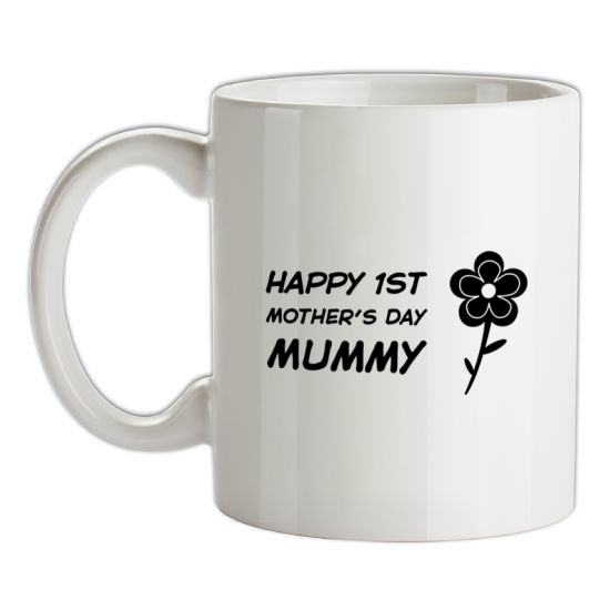 Happy 1st Mothers Day Mummy t-shirts