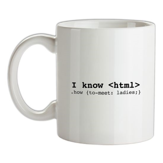 I Know Html How To Meet Ladies t-shirts