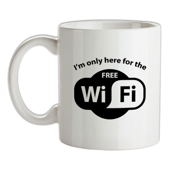 I'm Only Here For The Free WiFi t-shirts