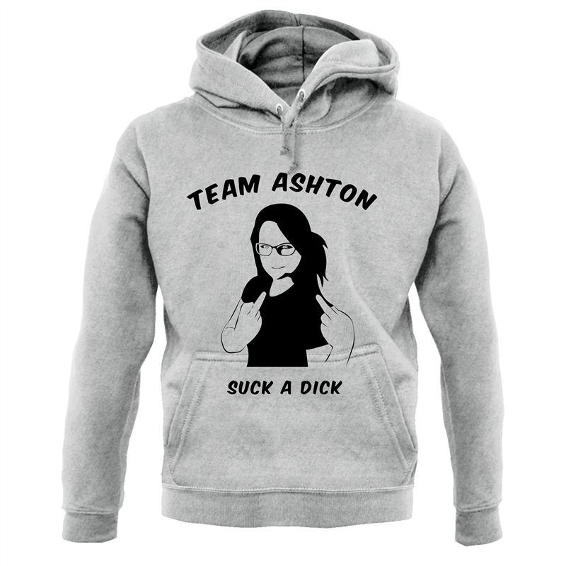Team Ashton, Suck a Dick Hoodies