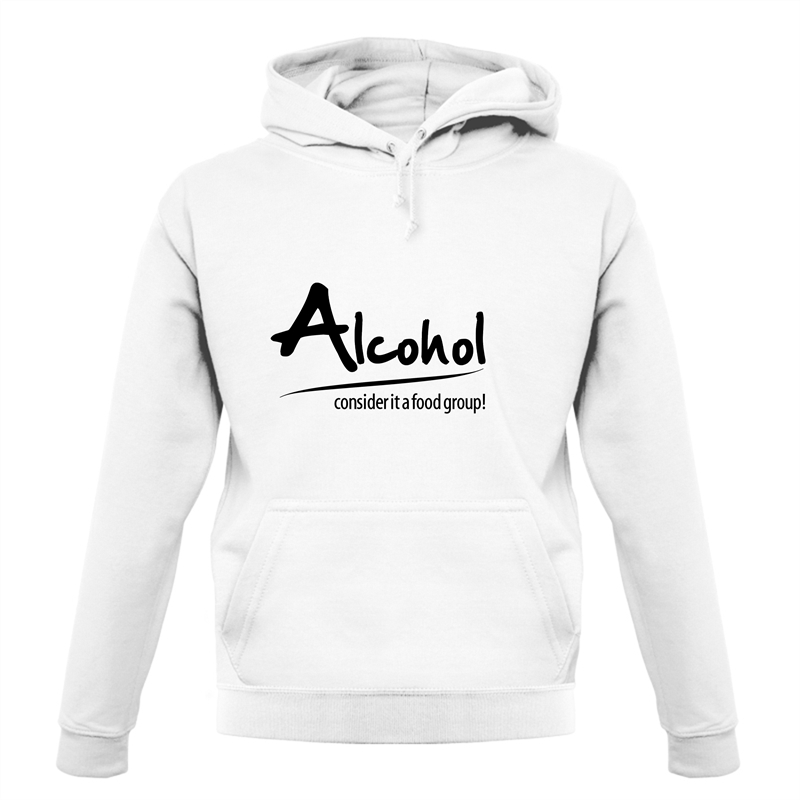 Alcohol - consider it a food group Hoodies