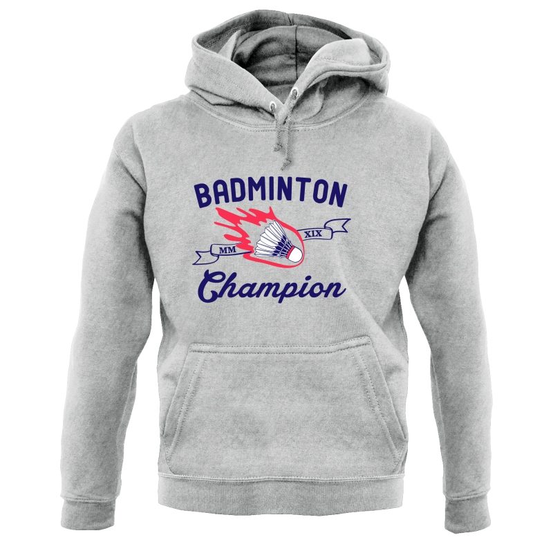 Badminton Champion Hoodies